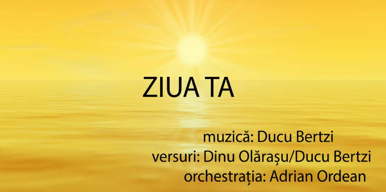 Ducu Bertzi – Ziua Ta – Lyrics video